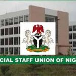 ON-GOING STRIKE ACTION BY JUSUN: COUNTER-PRODUCTIVE TO THE STABILITY OF THE JUDICIAL SYSTEM; FEDERAL GOVERNMENT SHOULD DEDUCT MONEY AT SOURCE -AJULO
