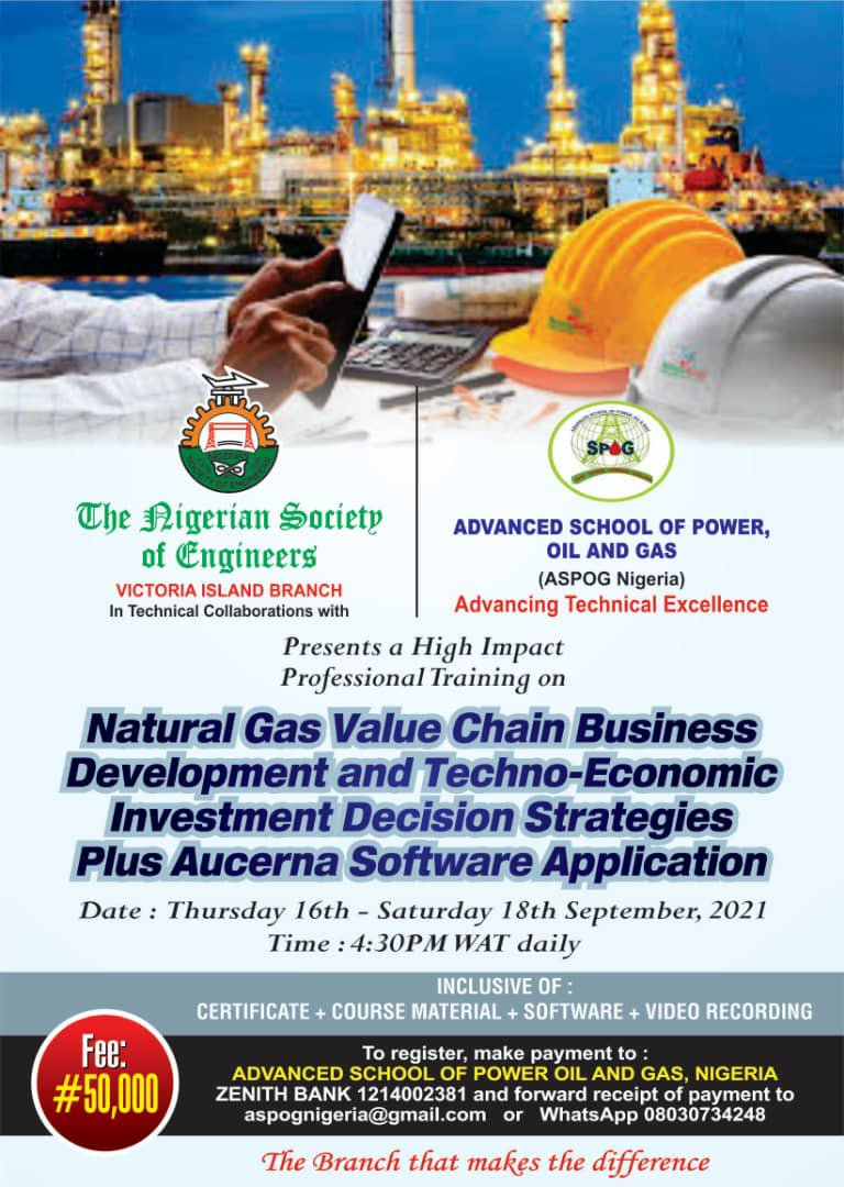 Workshop on Natural Gas Value Chain Business  Development and Techno-Economic Investment Decision Strategies plus Aucerna Software Applications